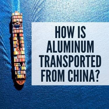 How Is Aluminum Transported From China