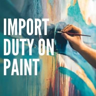 Import Duty on Paint