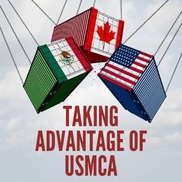 Taking Advantage of USMCA