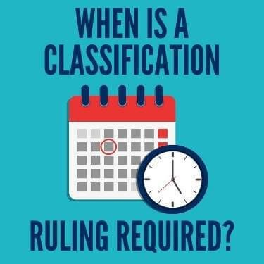 When is a Classification Ruling Required