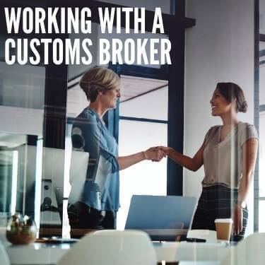 Working With A Customs Broker
