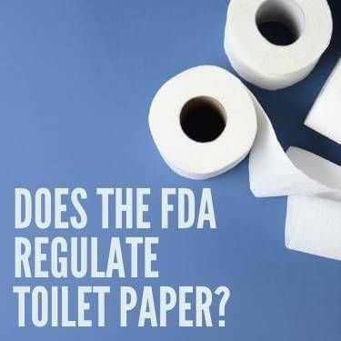 Does the FDA Regulate Toilet Paper