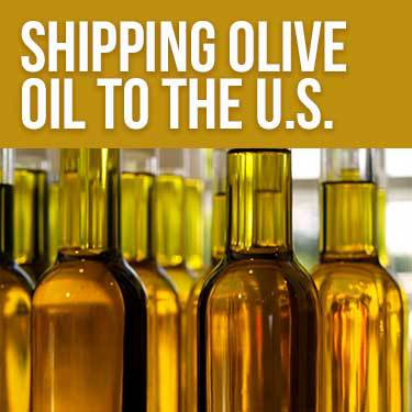 Shipping Olive Oil to the U.S.