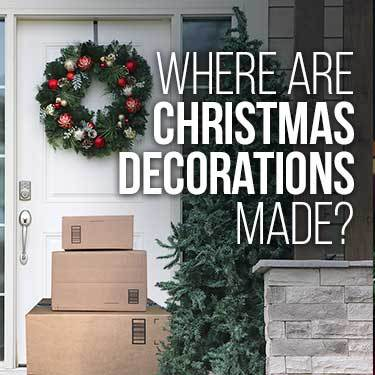 Where are Christmas decorations made?